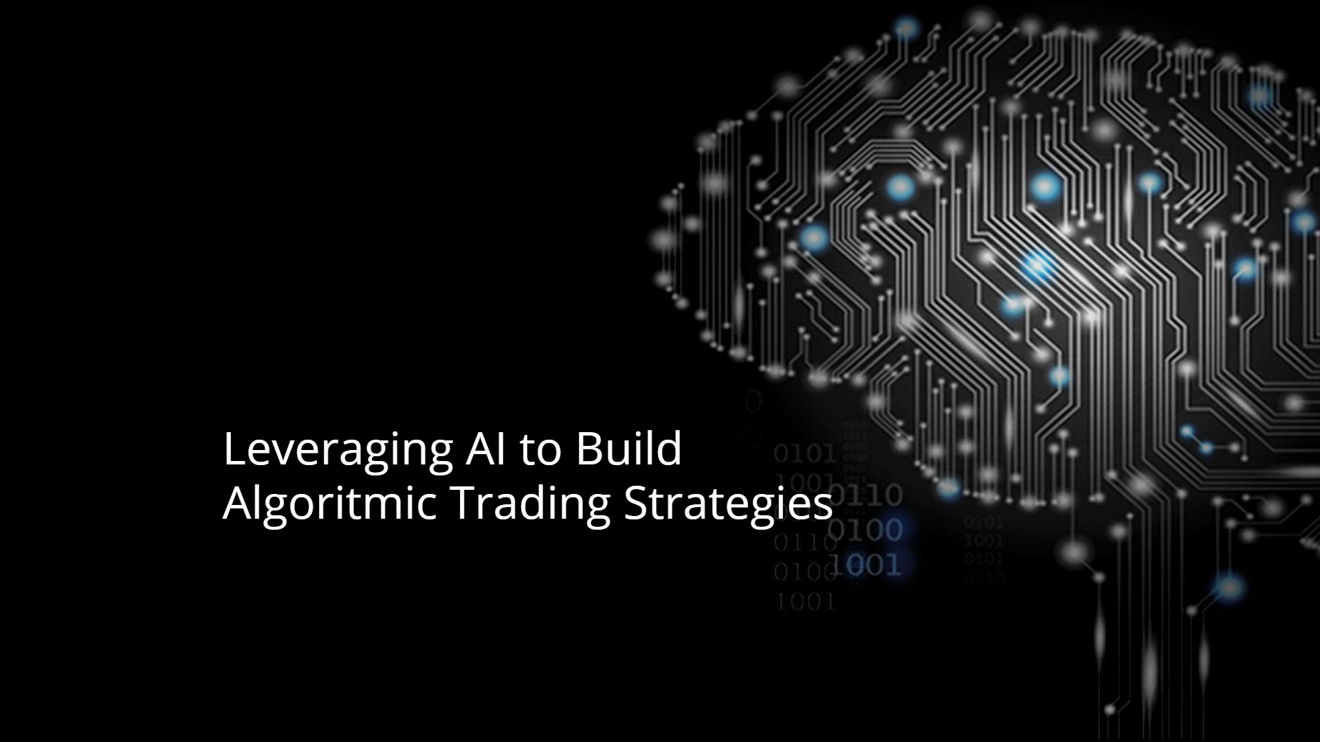 Leveraging AI to Build Algorithmic Trading Strategies